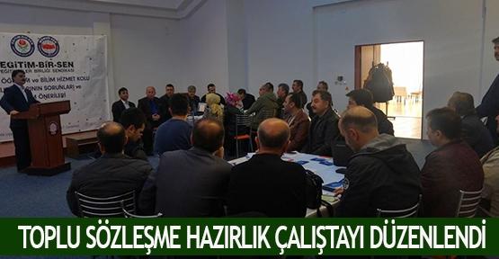 Toplu Sözleşme Hazırlık Çalıştayı düzenlendi