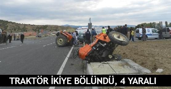 Traktör ikiye bölündü, 4 Yaralı