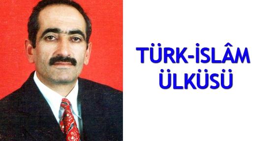 Türk-İslâm ülküsü