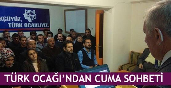 Türk Ocağı'ndan Cuma sohbeti