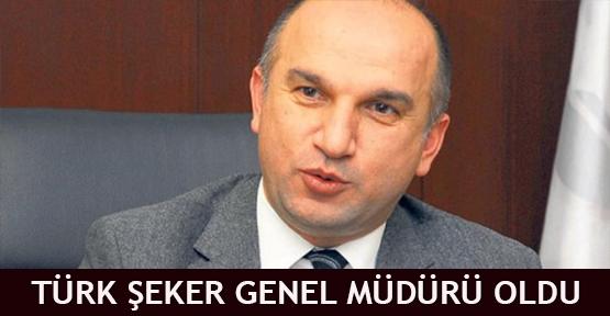 Türk Şeker Genel Müdürü oldu
