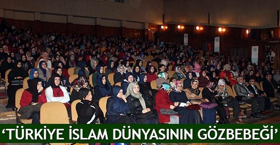 'Türkiye İslam dünyasının gözbebeği'