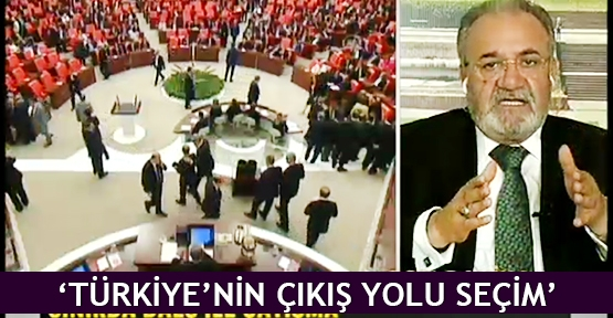 'Türkiye'nin çıkış yolu seçim'