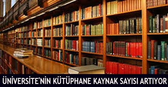 Üniversite'nin kütüphane kaynak sayısı artıyor