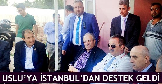 Uslu'ya İstanbul'dan destek geldi