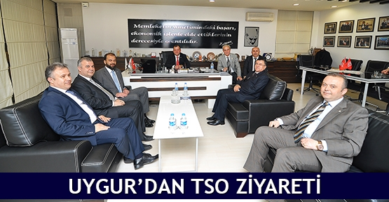 Uygur'dan TSO ziyareti