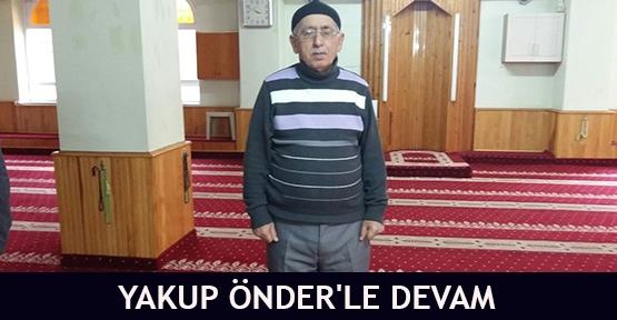 Yakup Önder'le devam