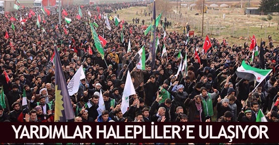 Yardımlar Halepliler'e ulaşıyor