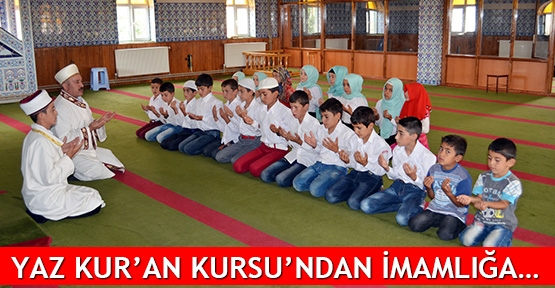 Yaz Kur'an Kursu'ndan imamlığa…