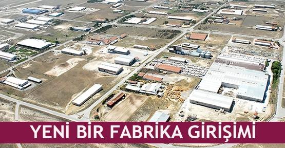 Yeni bir fabrika girişimi