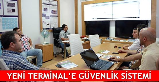 Yeni Terminal'e güvenlik sistemi