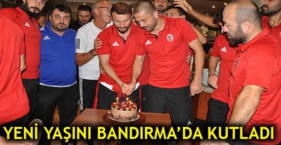 Yeni yaşını Bandırma'da kutladı