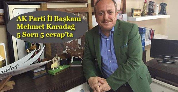 Karadağ Belediye Başkanlığı'na aday olacak mı?